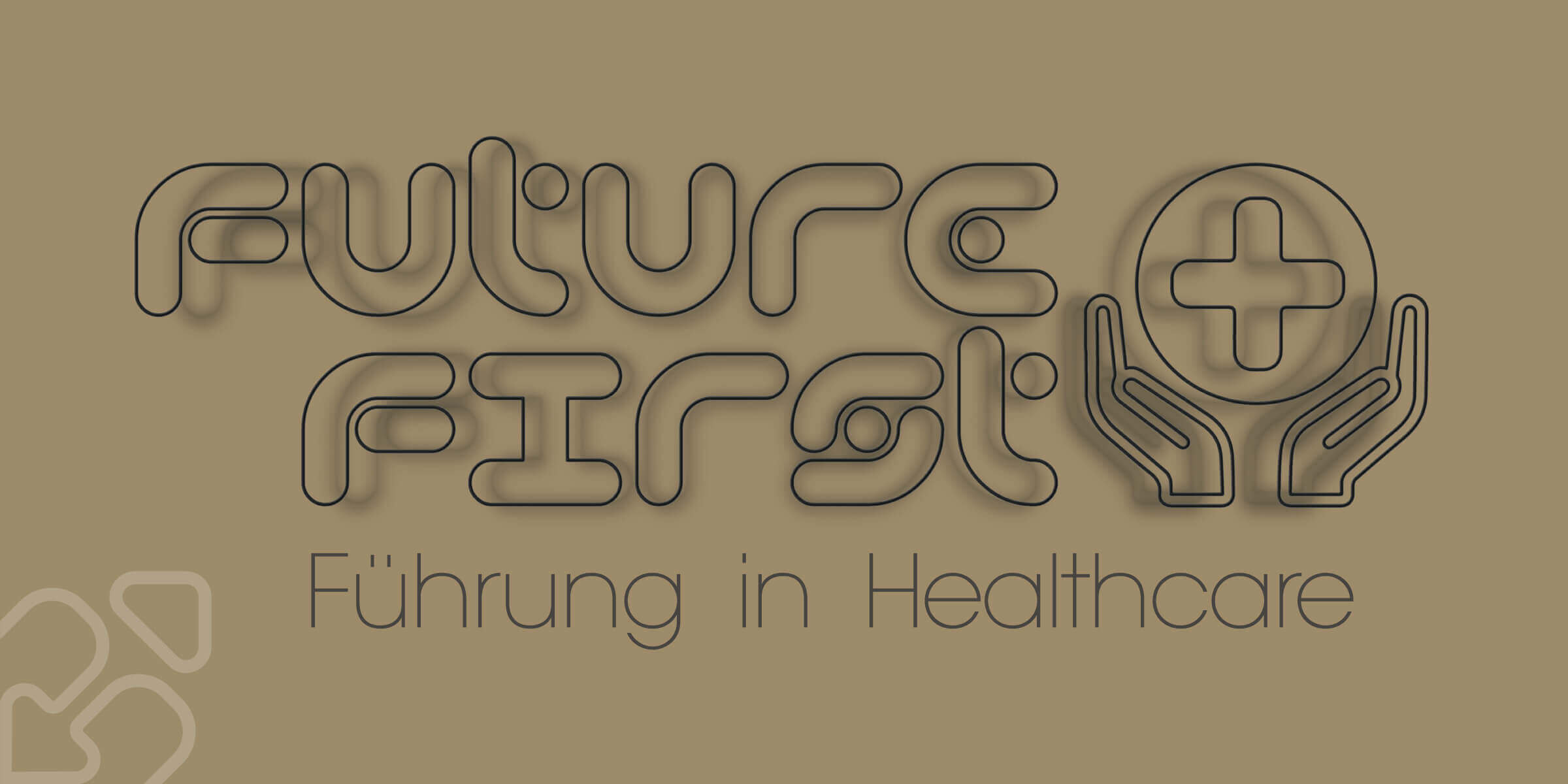 Future First: Healthcare