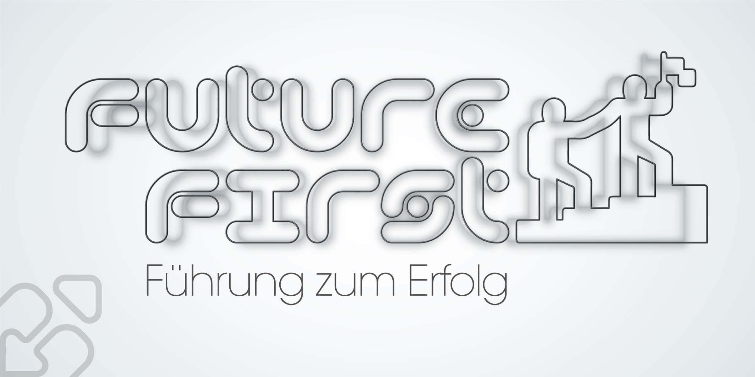 Future First: Führen zum Erfolg